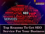 Top Reasons To Get SEO Service For Your Business