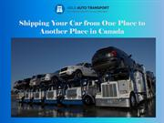 Benefits of Using a Car Shipping Canada