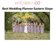 Best Wedding Planner Eastern Slope