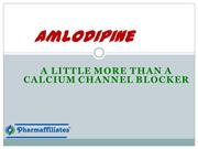 Amlodipine-A Little More Than a Calcium Channel Blocker