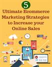 5 Ultimate Ecommerce Marketing Strategies to Increase Your Online Sale