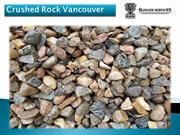 Crushed Rock Vancouver