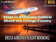 Steps to Overcome Cultural Shock in a Foreign Country