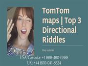 Three brain boosting riddles from TomTom +1 888-480-0288
