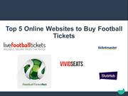 Live Football Tickets Coupons: For Cheap Tickets