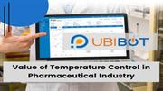Value of Temperature Control in Pharmaceutical Industry