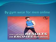 By gym wear for men online