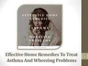 Wheezing Treatment Home Remedies Are Effective, Chemical-Free