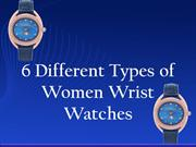 6 Different Types of Women Wrist Watches