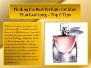 Finding the Best Perfume for Men That Last Long - Top 3 Tips