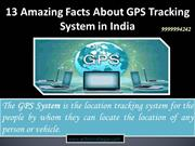13 Amazing Facts About GPS Tracking System in India