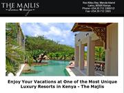 Enjoy Your Vacations at One of the Most Unique Luxury Resorts in Kenya