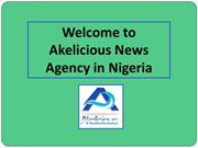 One Stop Shop for Read Latest Nigeria News Now on Akelicious