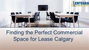 Finding the Perfect Commercial Space for Lease Calgary