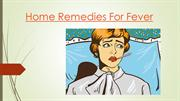 Home Remedies For Fever | Cure Fever At Home