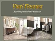 Vinyl Flooring; A Flooring Solution for Bathroom