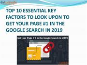 TOP 10 ESSENTIAL KEY FACTORS TO LOOK UPON TO GET YOUR PAGE #1 IN THE G
