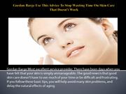 Gordan Barge Use This Advice To Stop Wasting Time On Skin Care That Do