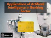 Applications of Artificial Intelligence in Banking Sector