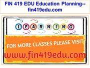 FIN 419 EDU Education Planning--fin419edu.com