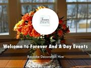 Detail Presentation About Forever And A Day Events