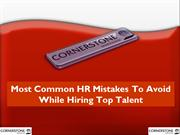 Most Common HR Mistakes To Avoid While Hiring Top Talent