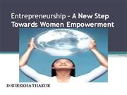 Entrepreneurship � A New Step Towards Wo
