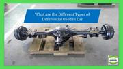 What are the Different Types of Differential Used in Car