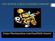 NYC BOYS & GIRLS LACROSSE LESSONS