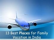 13 Best Places for Family Vacation in India