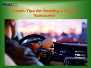 Seven Tips for Renting a Car in Vancouver