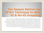 The Reason Behind Use Of BJJ Technique In GI & No-GI Grappling