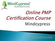 Online PMP Certification [ Mindcypress ]  Project Management Certifica