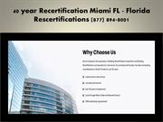 40 year Recertification Miami