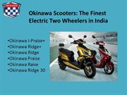 Okinawa Scooters: The Finest Electric Two Wheelers in India