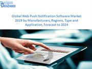 Global Web Push Notification Software Market Report 2019