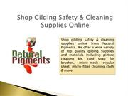 Get Gilding Safety & Cleaning Supplies Online – Natural Pigments