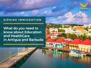 What all do you need to know about Education and HealthCare in Antigua