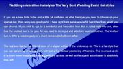 Wedding celebration Hairstyles The Very Best Wedding Event Hairstyles