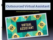 Outsourced Virtual Assistant; a Virtual Solution For an Organization