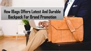 How IBags Offers Latest And Durable Backpack For Brand Promotion