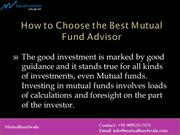 How to Choose the Best Mutual Fund Advisor