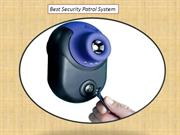 Best Security Patrol System