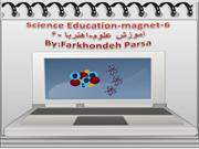 Science Education -Magnet-6