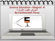 Science Education -Magnet-8