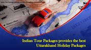 Indian Tour Packages provides the best Uttarakhand Holiday Packages-co