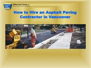 How to Hire an Asphalt Paving Contractor