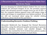 3 Recursive Fashion Colorful Apparels to Make Your Wardrobe Ready