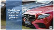 Which Types of Tires are Useful for your Car