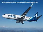 The Complete Guide to Alaska Airlines Mileage Plan